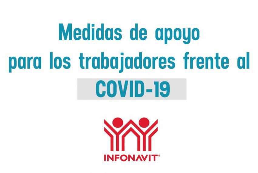 medidas-de-apoyo-para-derechohabientes-covid-19-infonavit-salud-creditos-hipotecarios